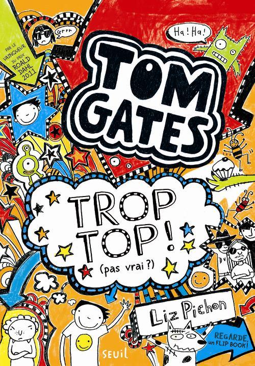TROP TOP ! (PAS VRAI ?)   TOM GATES   T4  DS L ESCALIER
