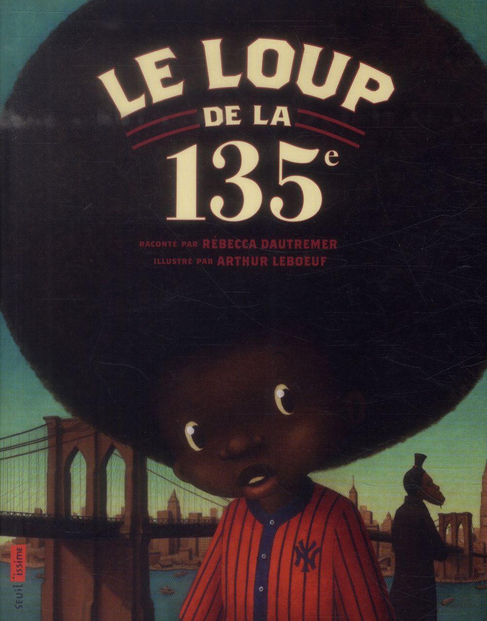 LOUP DE LA 135E (LE)