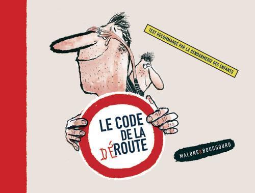 CODE DE LA DEROUTE (LE)  HUMOUR