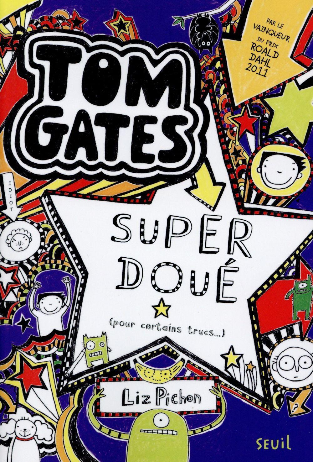 SUPER DOUE (POUR CERTAINS TRUCS ). TOM GATES, TOME 5   AVEC JOURNAL DEGONFLE