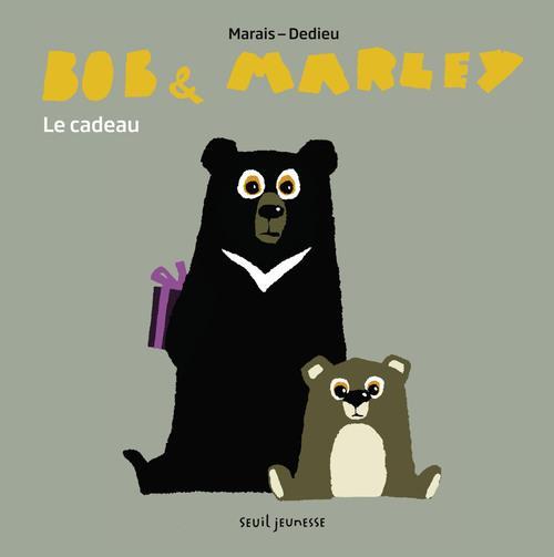 BOB ET MARLEY. LE CADEAU
