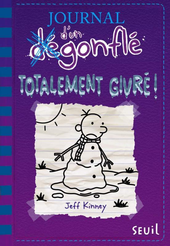 JOURNAL D'UN DEGONFLE - TOME 13 TOTALEMENT GIVRE ! - VOL13