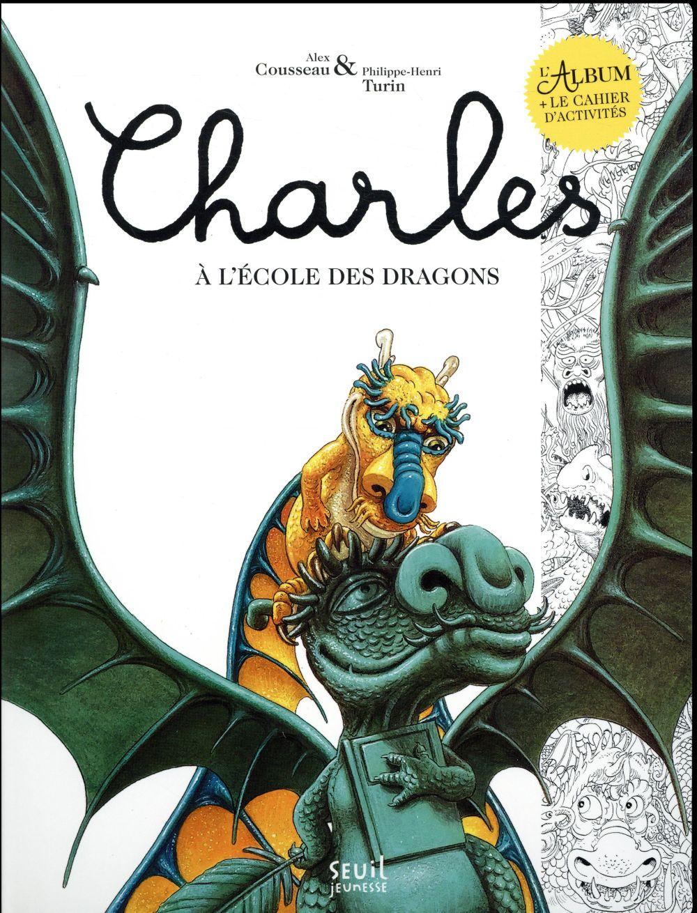 CHARLES A L'ECOLE DES DRAGONS. LIVRE ET CAHIER D'ACTIVITES