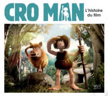 CRO MAN - L'HISTOIRE DU FILM