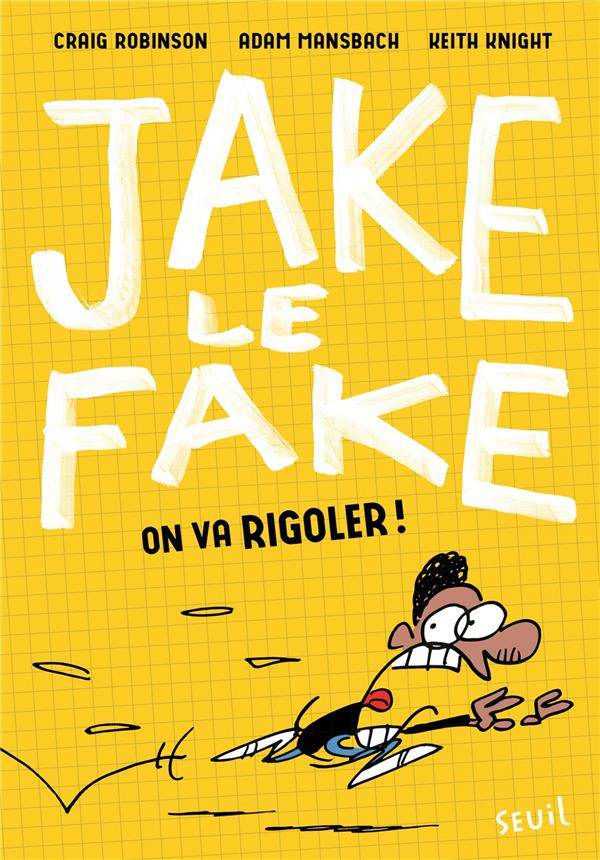 JAKE LE FAKE - TOME 2 ON VA RIGOLER ! - VOLUME 02