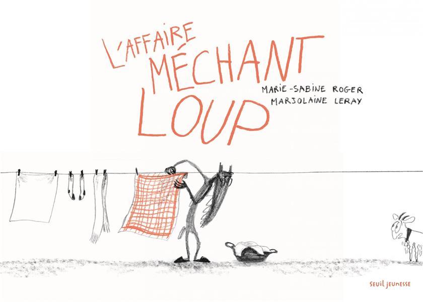 L'AFFAIRE MECHANT LOUP