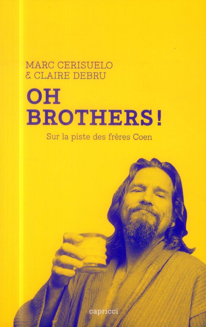 OH BROTHERS ! SUR LA PISTE DES FRERES COEN