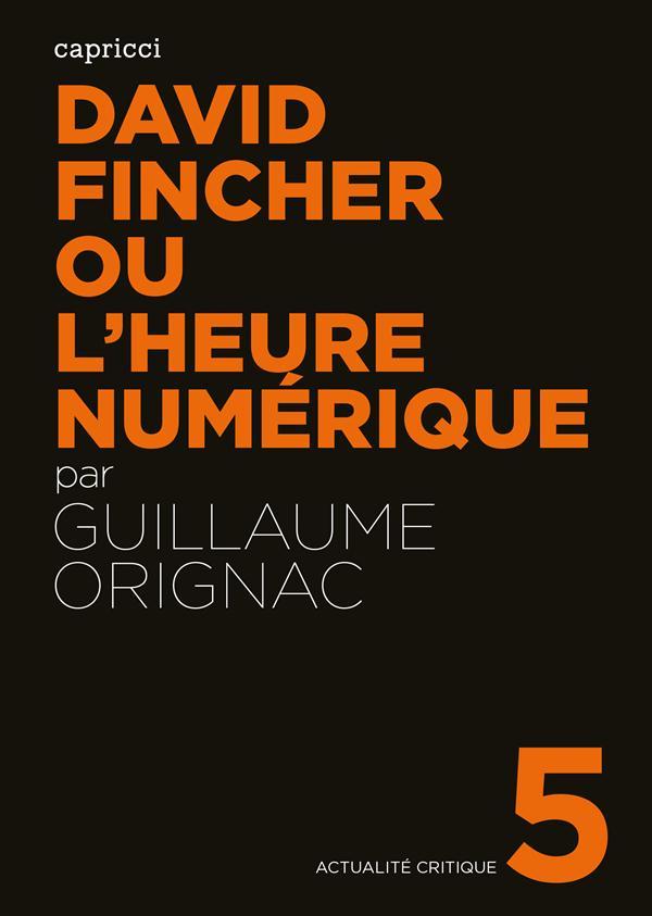 DAVID FINCHER OU L'HEURE NUMERIQUE
