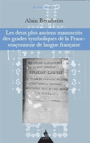 DEUX PLUS ANCIENS MANUSCRITS DES GRADES SYMBOLIQUES DE LA FRANC-MACONNIQUE DE