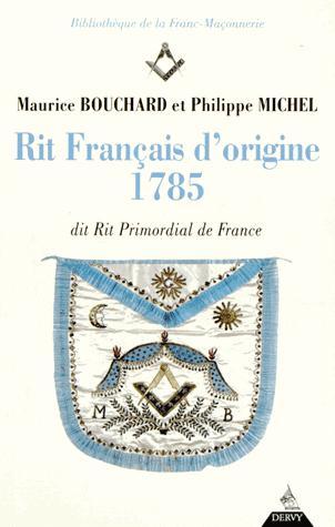 RIT FRANCAIS D'ORIGINE 1785 DIT RIT PRIMORDIAL DE FRANCE