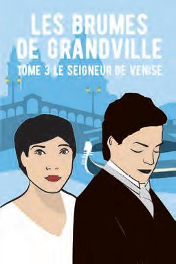 LES BRUMES DE GRANDVILLE TOME 3 : LE SEIGNEUR DE VENISE