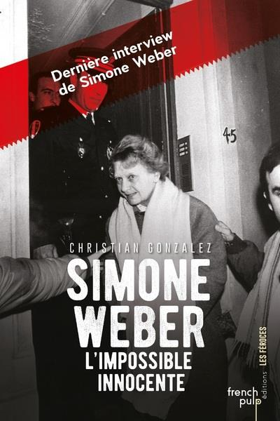 SIMONE WEBER, L'IMPOSSIBLE INNOCENTE