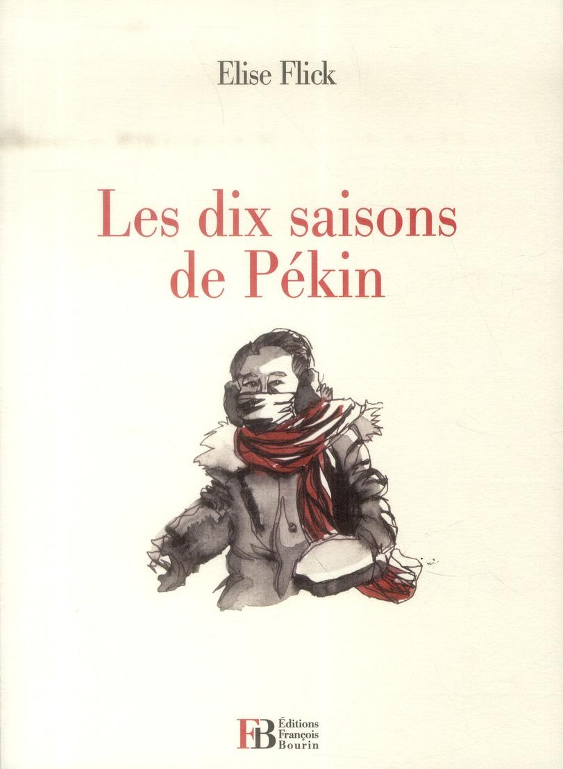 LES DIX SAISONS DE PEKIN