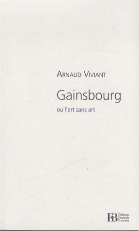 GAINSBOURG OU L ART SANS ART
