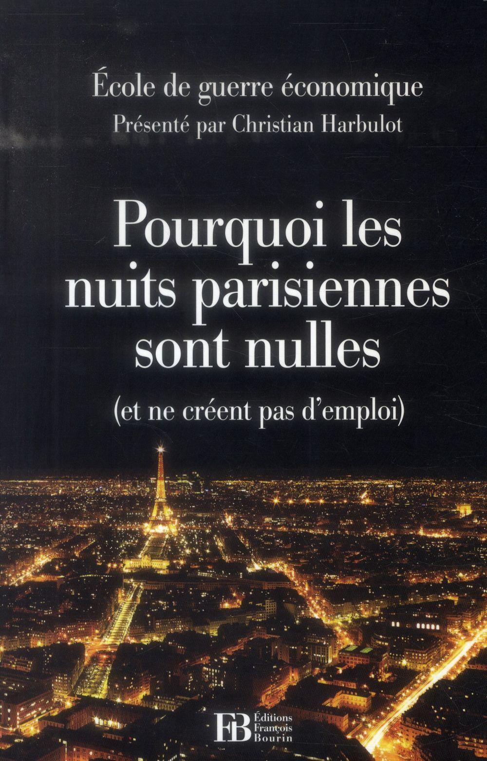 POURQUOI LES NUITS PARISIENNES SONT NULLES