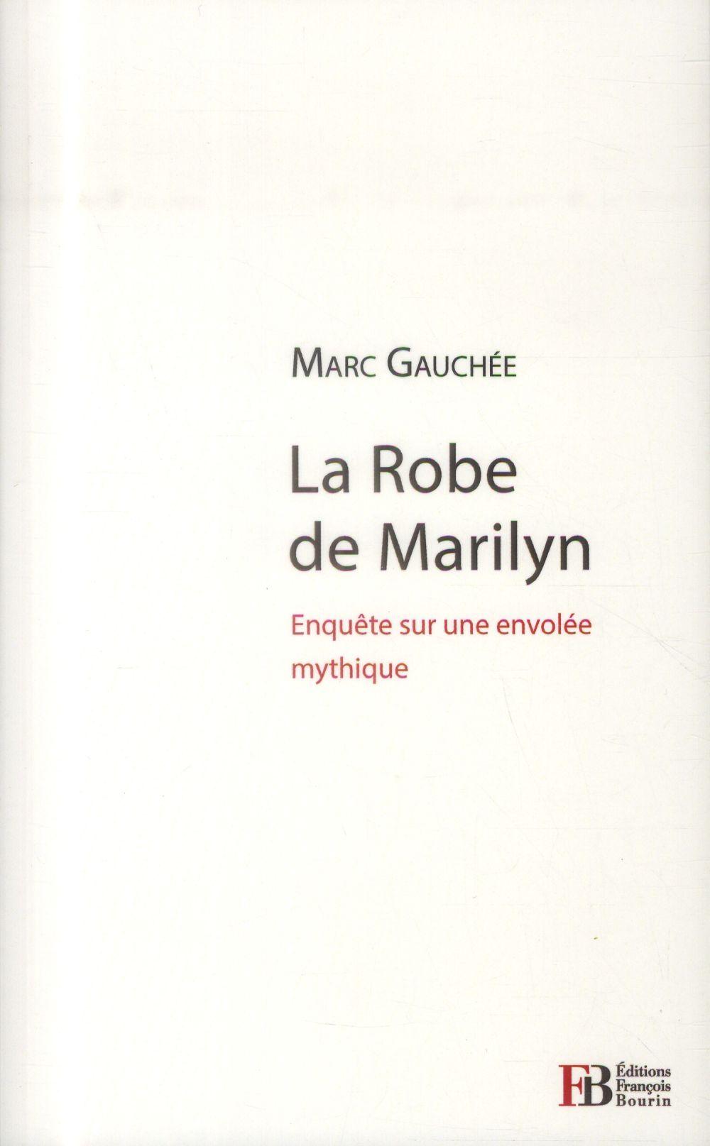 LA ROBE DE MARILYN