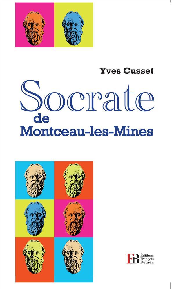 SOCRATE DE MONTCEAUX LES MINES