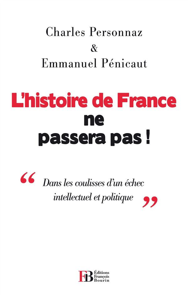 L HISTOIRE DE FRANCE NE PASSERA PAS