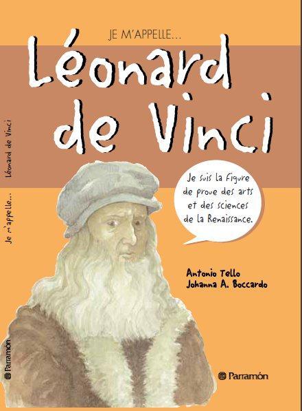 JE M'APPELLE LEONARD DE VINCI