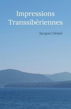 IMPRESSIONS TRANSSIBERIENNES