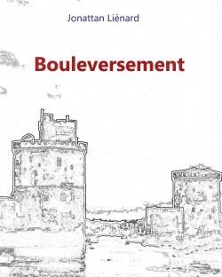 BOULEVERSEMENT
