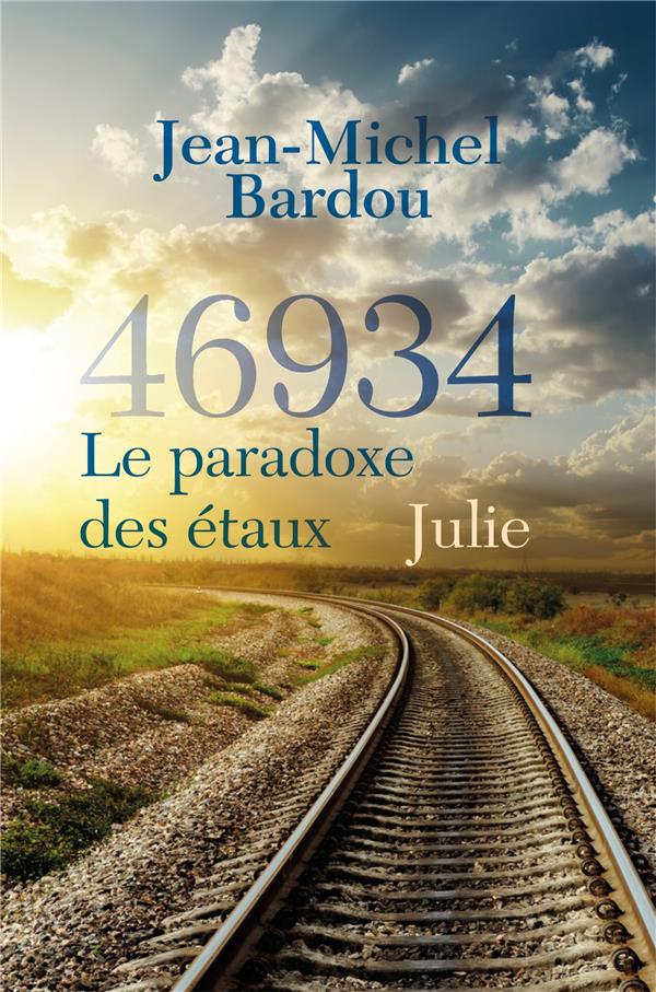 46934 LE PARADOXE DES ETAUX - TOME 2 - JULIE