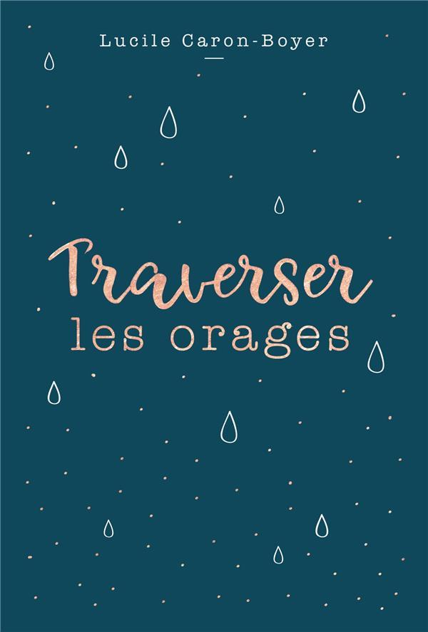 TRAVERSER LES ORAGES