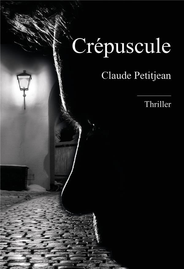 CREPUSCULE - DEMAIN EST UNE AUTRE NUIT