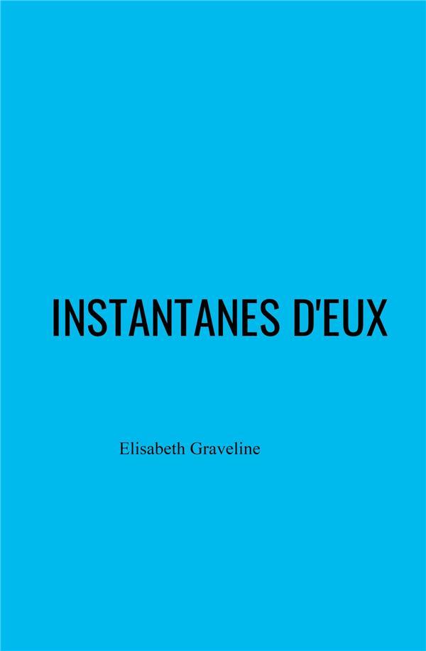 INSTANTANES D'EUX