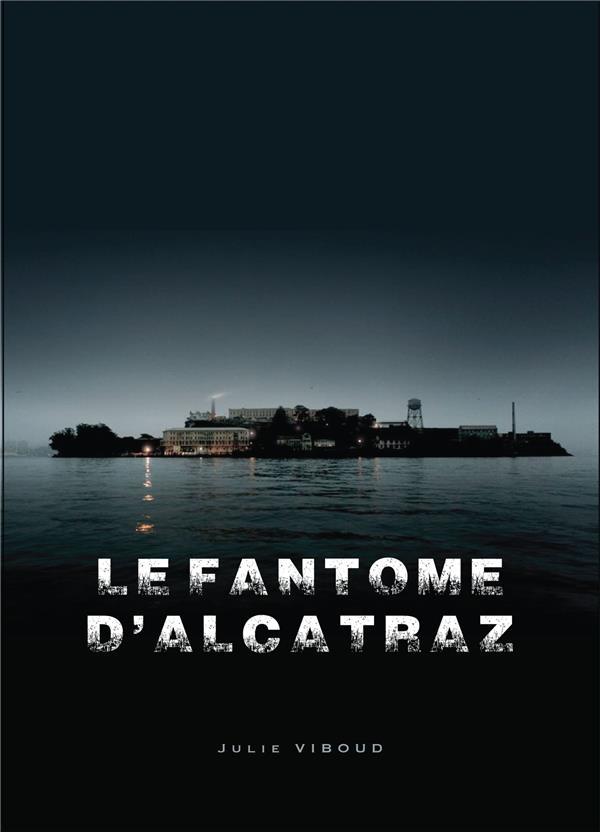 LE FANTOME D'ALCATRAZ
