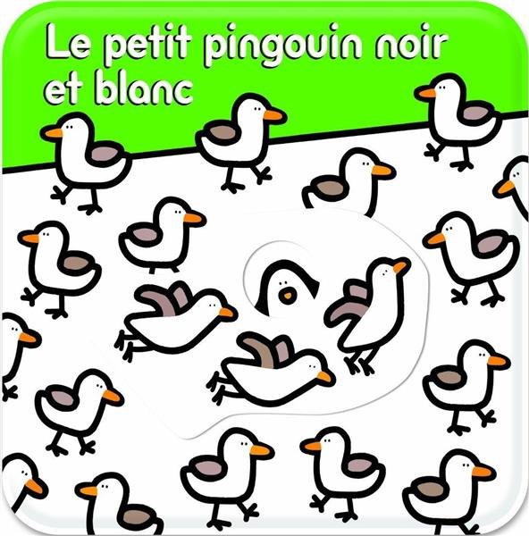 LE PETIT PINGOUIN NOIR ET BLANC - LIVRE DE BAIN