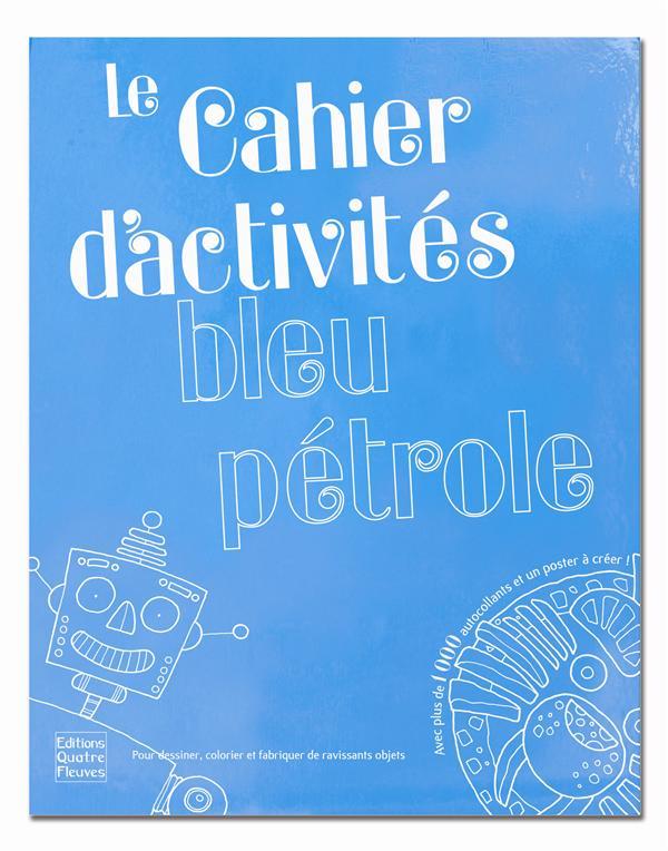 CAHIER D'ACTIVITES BLEU
