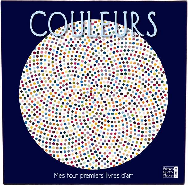 COULEURS - MES TOUT PREMIERS LIVRES D'ART