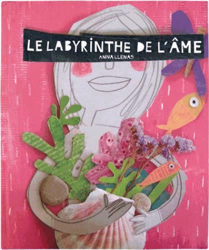 LE LABYRINTHE DE L'AME