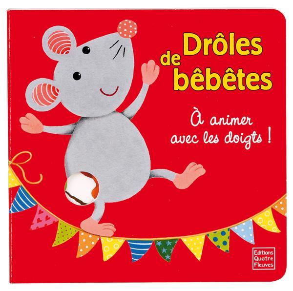 A ANIMER AVEC LES DOIGTS ! - DROLES DE BEBETES
