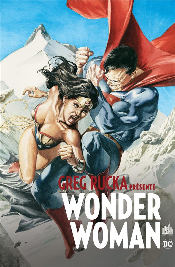GREG RUCKA PRESENTE WONDER WOMAN TOME 3