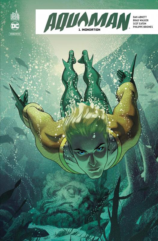 AQUAMAN REBIRTH TOME 1