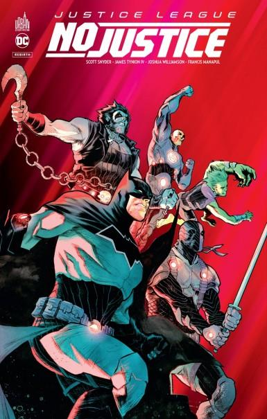 JUSTICE LEAGUE : NO JUSTICE - DC REBIRTH