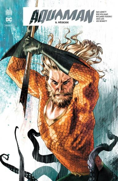 DC REBIRTH - AQUAMAN REBIRTH TOME 5