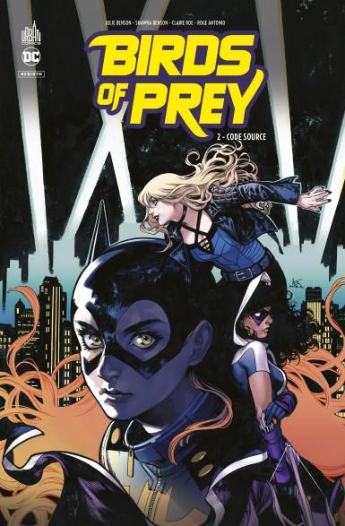 BIRDS OF PREY REBIRTH - TOME 2