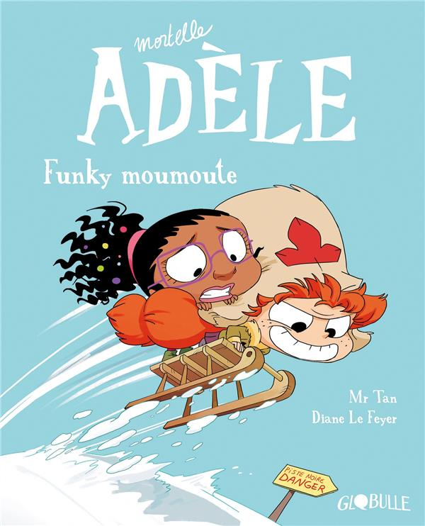 MORTELLE ADELE, TOME 15 - FUNKY MOUMOUTE
