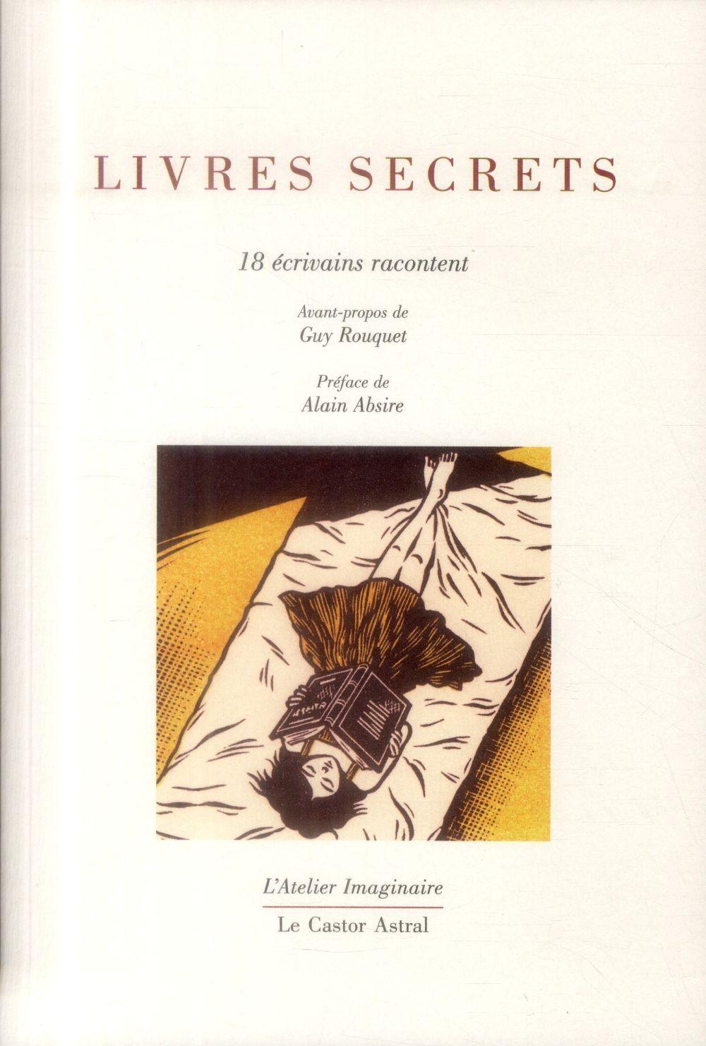 LIVRES SECRETS 18 ECRIVAINS RACONTENT