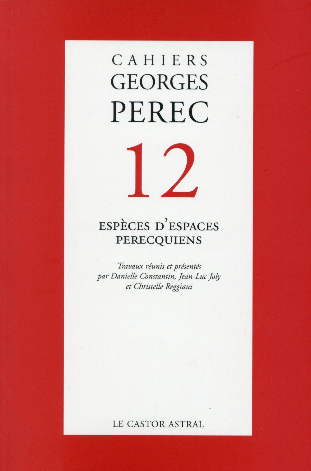 CAHIERS GEORGES PEREC - NUMERO 12 ESPECES D'ESPACES PERECQUIENS