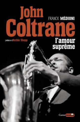 JOHN COLTRANE - L'AMOUR SUPREME