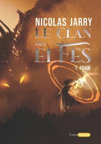 LE CLAN DES ELFES - TOME 1 ARAW - VOL01