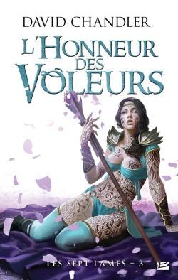 LES SEPT LAMES T03 L'HONNEUR DES VOLEURS