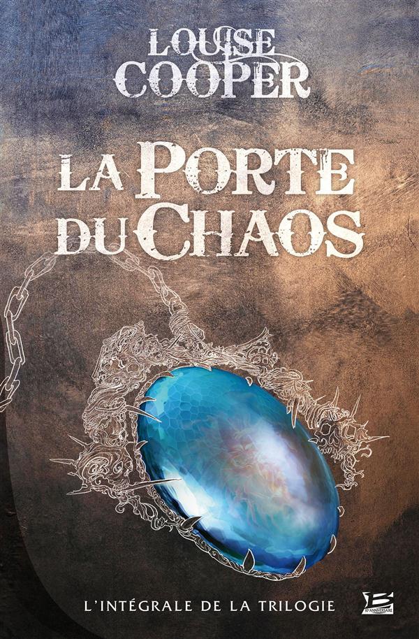 LA PORTE DU CHAOS - L'INTEGRALE