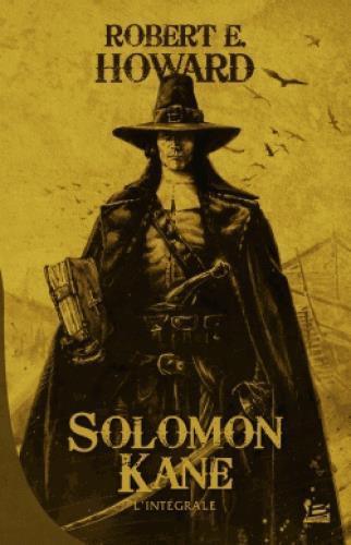 10 ROMANS, 10 EUROS 2017 : SOLOMON KANE - L'INTEGRALE