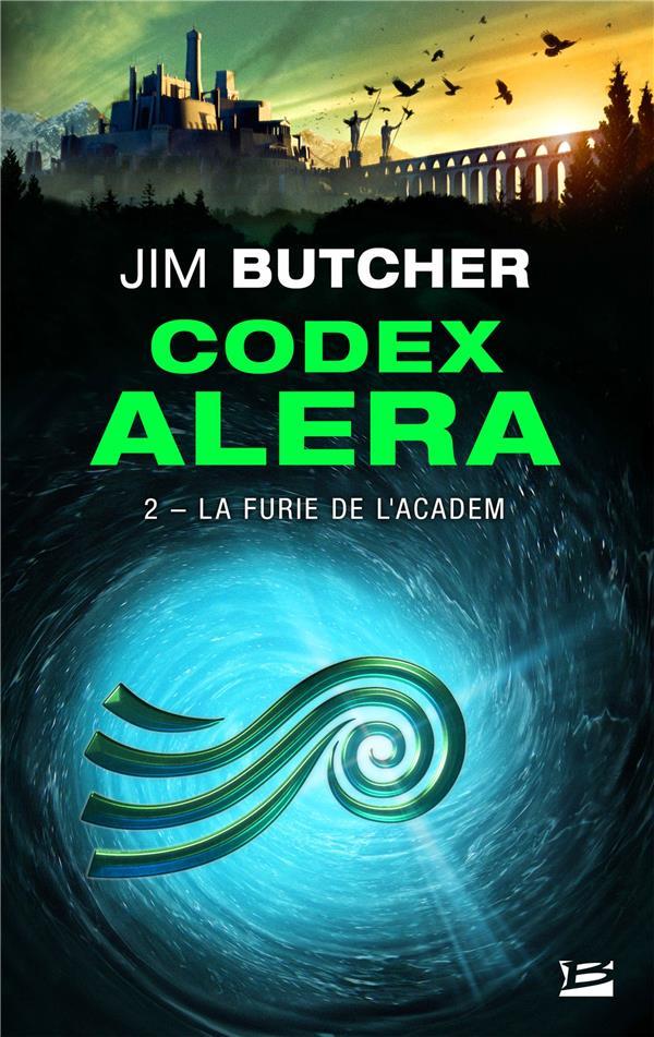 CODEX ALERA, T2 : LA FURIE DE L'ACADEM
