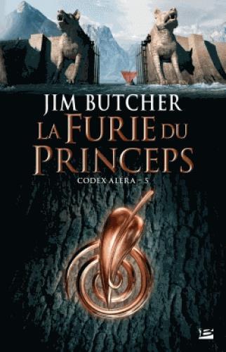 CODEX ALERA, T5 : LA FURIE DU PRINCEPS